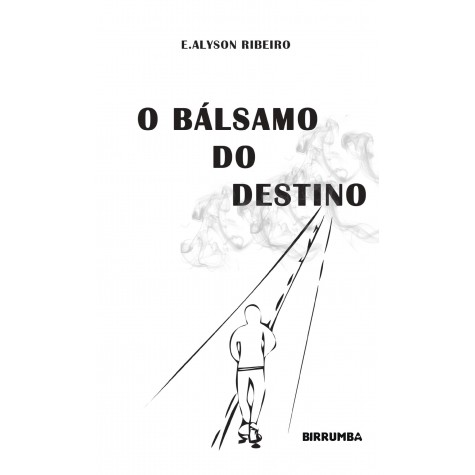 O Bálsamo do Destino